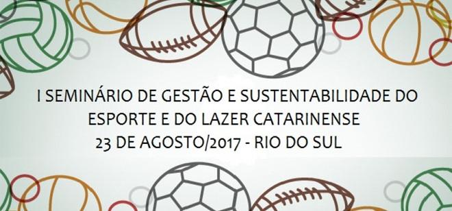 Rio do Sul recebe Seminário de Gestão de Sustentabilidade do Esporte