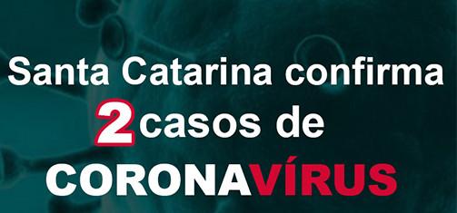 Santa Catarina tem dois casos de coronavírus