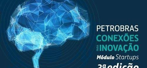 Petrobras divulga edital de R$ 10 milhões para financiamento a startups